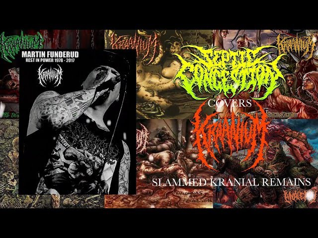 SEPTIC CONGESTION - SLAMMED KRANIAL REMAINS [KRAANIUM COVER] (2017) SW EXCLUSIVE