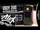 VBOY 200 Yihi SX500 BOX MOD l by GTRS l Alex VapersMD review 🚭🔞