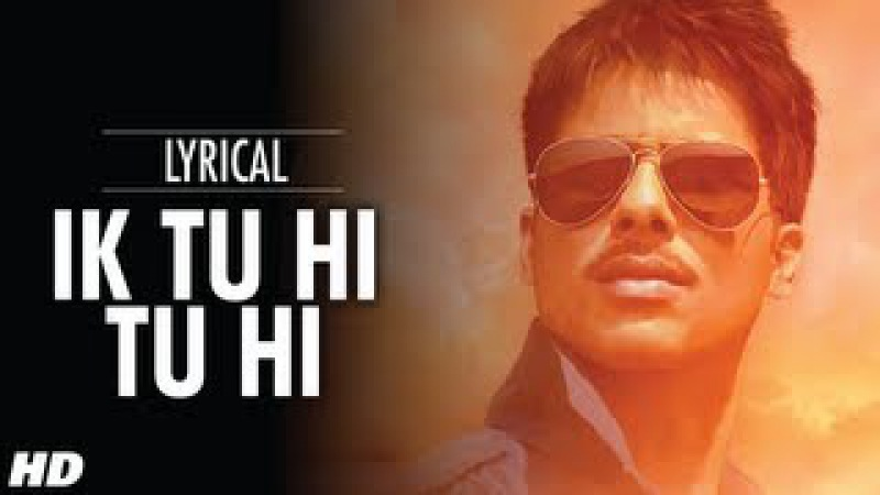 Ik Tu Hi Tu Hi Lyrical Video Song | Mausam | Shahid kapoor ,Sonam Kapoor