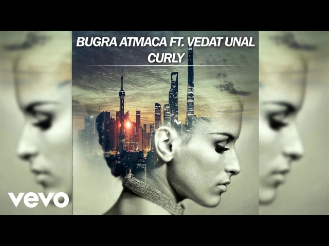 Bugra Atmaca - Curly (Official Lyric Video) ft. Vedat Unal