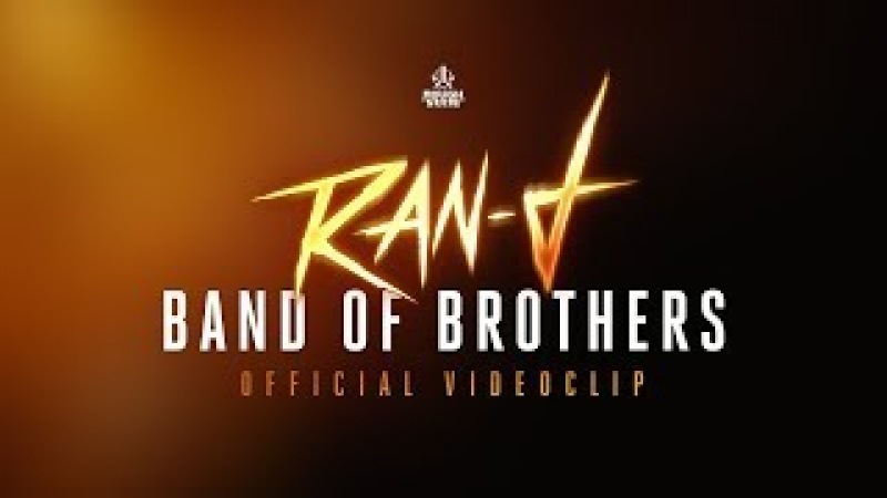 Ran-D - Band of Brothers [official videoclip]