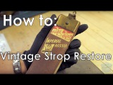 Straight Razor Strop Tutorial: How to Restore a Vintage Strop