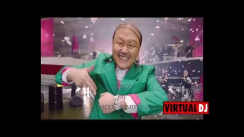 PSY DADDY 2018 REMIX V2 DJ BGV