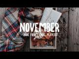 November '17 Indie Folk Chill Playlist