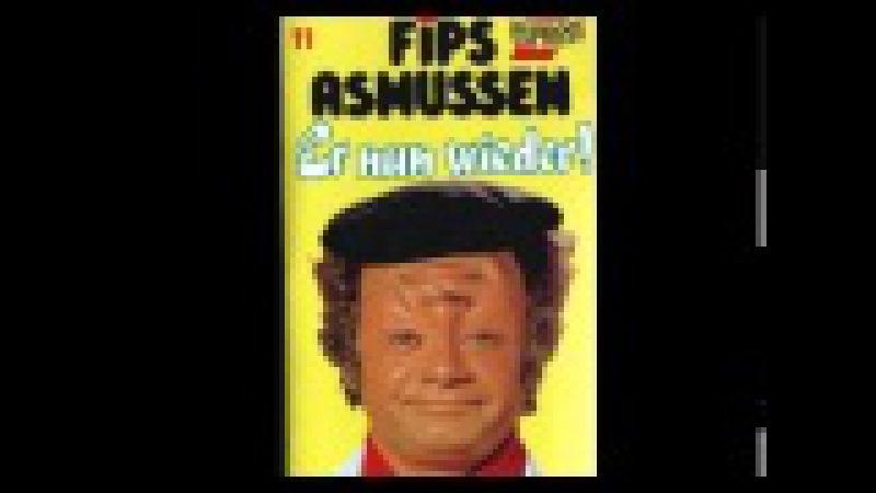Fips Asmussen - (11) Er nun wieder!