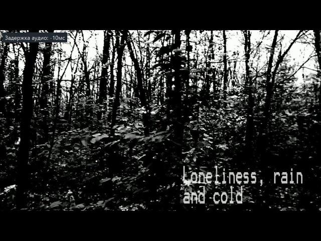 7 - Loneliness, rain and cold (ALONE 2) (RUS SUB) (не для слабонервных)