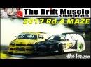 Hot-Version VOL.149 — The Drift Muscle 2017 Rd.4 at Nihonkai Maze Circuit.
