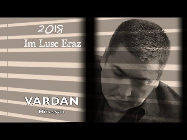 Vardan Minasyan - Im Luse Eraz (2018)