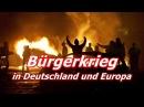 Bürgerkrieg in Deutschland und Europa Prophezeiungen Experten Meinungen