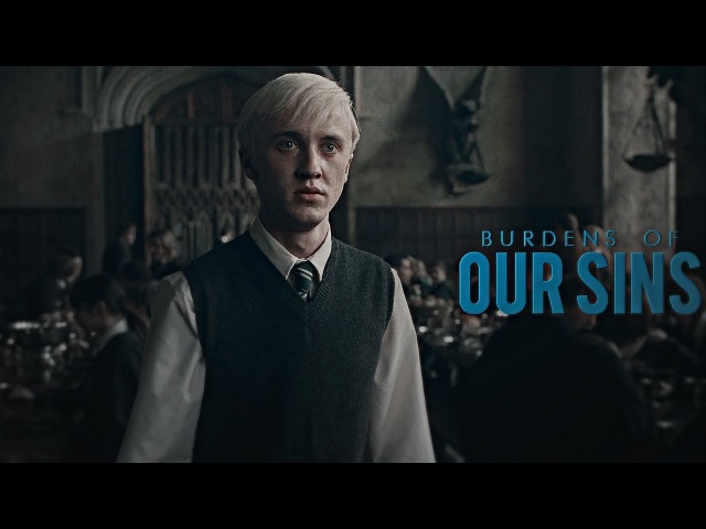 Draco Harry | Burdens Of Our Sins
