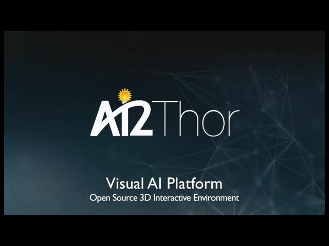Опубликован код AI2-THOR, платформы интерактивной виртуальной реальности для обучения ИИ