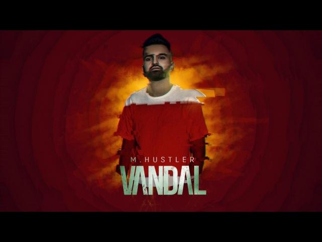 M.Hustler - Vandal [Hooligan Groove]