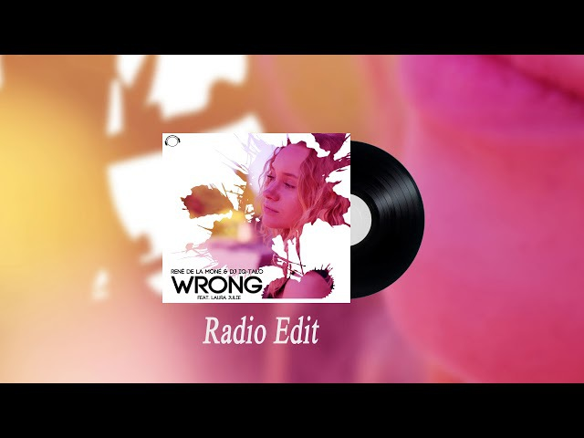Wrong - René de la Moné DJ IQ-Talo feat. Laura Julie (Radio Edit)