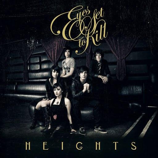 eyes set to kill альбом Heights