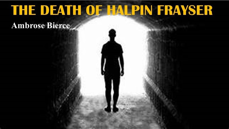 Learn English Through Story - The Death of Halpin Frayser by Ambrose Bierce
