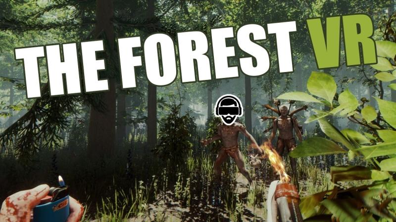 🔴 THE FOREST VR ► САМЫЙ СТРАШНЫЙ ХОРРОР