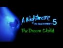 Кошмар на улице Вязов 5 Дитя сна 1989 трейлер