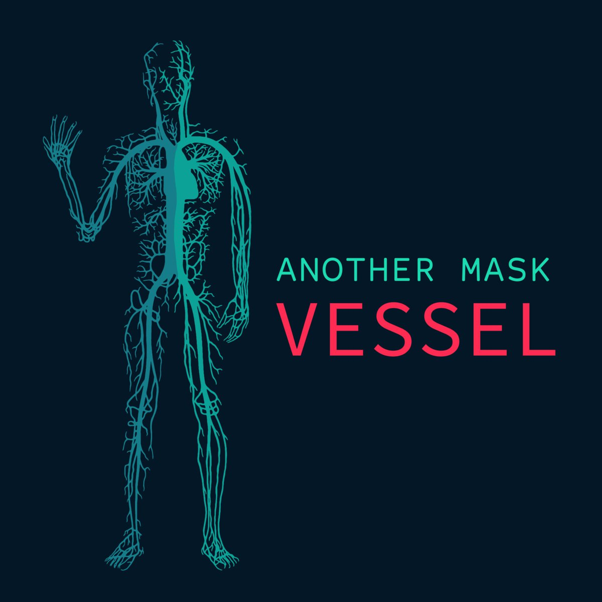 Another Mask - Vessel [single] (2017)