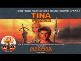 🎶 Tina Turner - We Dont Need Another Hero (OST Mad Max Beyond Thunderdome)