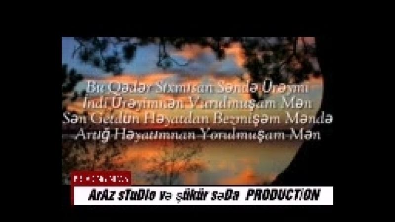 Murad imişLi ✔sevməy gözəl şeydi məndə sevrdim şükür səda production-nın təqdimatinda.mp4