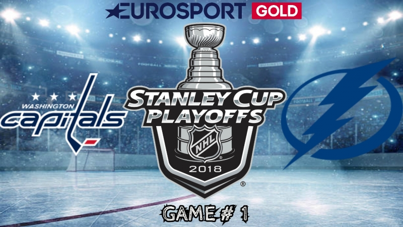 Washington Capitals vs Tampa Bay Lightning | 10.05.2018 | EC Final | Game 1 | NHL Stanley Cup Playoffs 2018 | Eurosport Gold RU