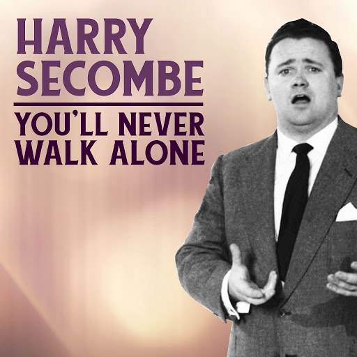 Harry Secombe альбом You'll Never Walk Alone