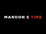 MAROON 5 TIME on BRIDGE TV