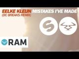 Eelke Kleijn - Mistakes (DC Breaks Remix)