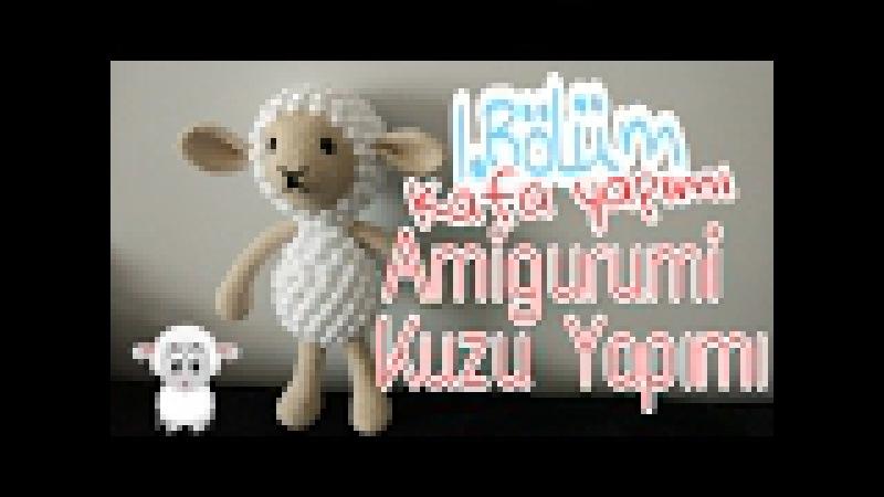 Amigurumi Kuzu Nasıl Yapılır 1.Bölüm 🐑 - Pıtırcıklı Kuzucuk Kafa Yapımı