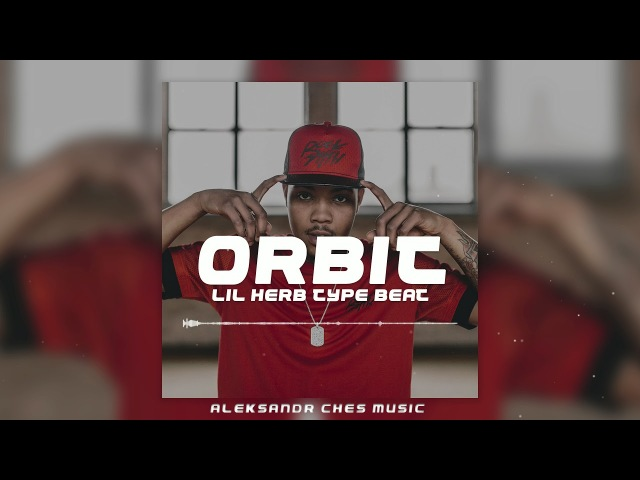 Lil Bibby Type Beat [2018] Orbit Trap/Rap/Hip-Hop Instrumental(Aleksandr Ches Music)