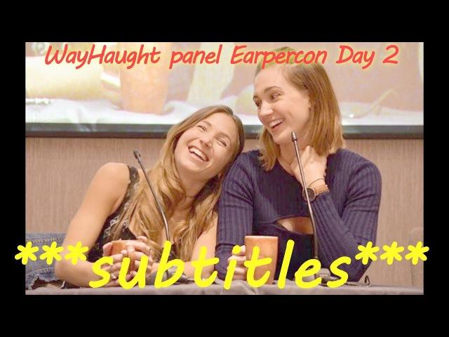 WayHaught Panel EarperConUK 2017 Day2 ** English subtitles **