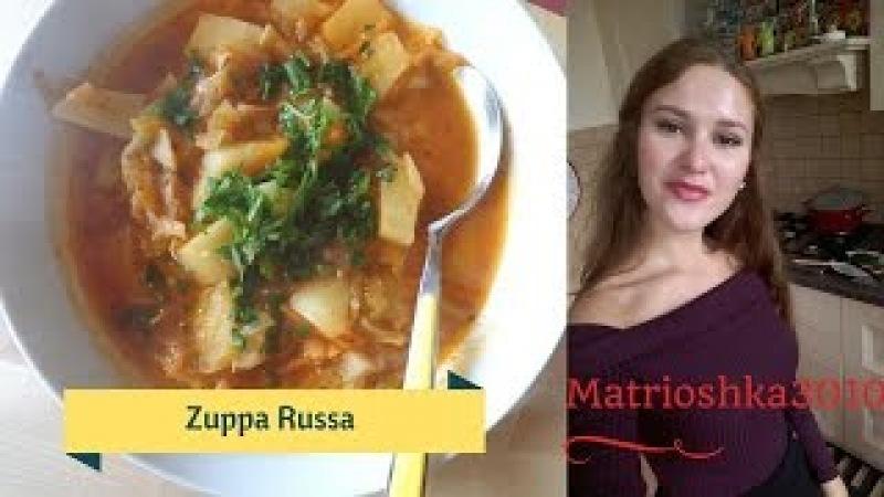 La ricetta della Zuppa Russa Щи...Matrioshka in cucina