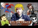 BTS on CRACK 11 TRY NOT TO LAUGH CHALLENGE