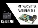 FM Transmitter на Raspberry Pi 3 SploitFace
