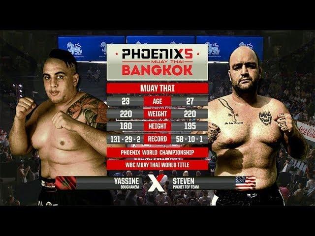 Yassine BouGhanem Vs Steven Banks - Full Fight (Muay Thai) - Phoenix 5 Bangkok