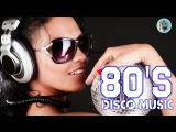 Popular Disco Songs 80s The Best Music Dance &amp Disco