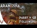 For Honor - Aramusha Parry Guardbreak Followups