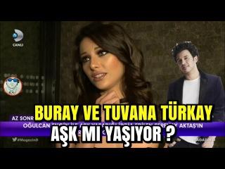 Buray ve Tuvana Türkay Aşk mı Yaşıyor ? İrem Derici Halay Show