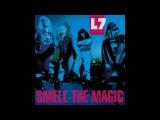 L7  Smell the Magic FULL ALBUM  HQ SOUND