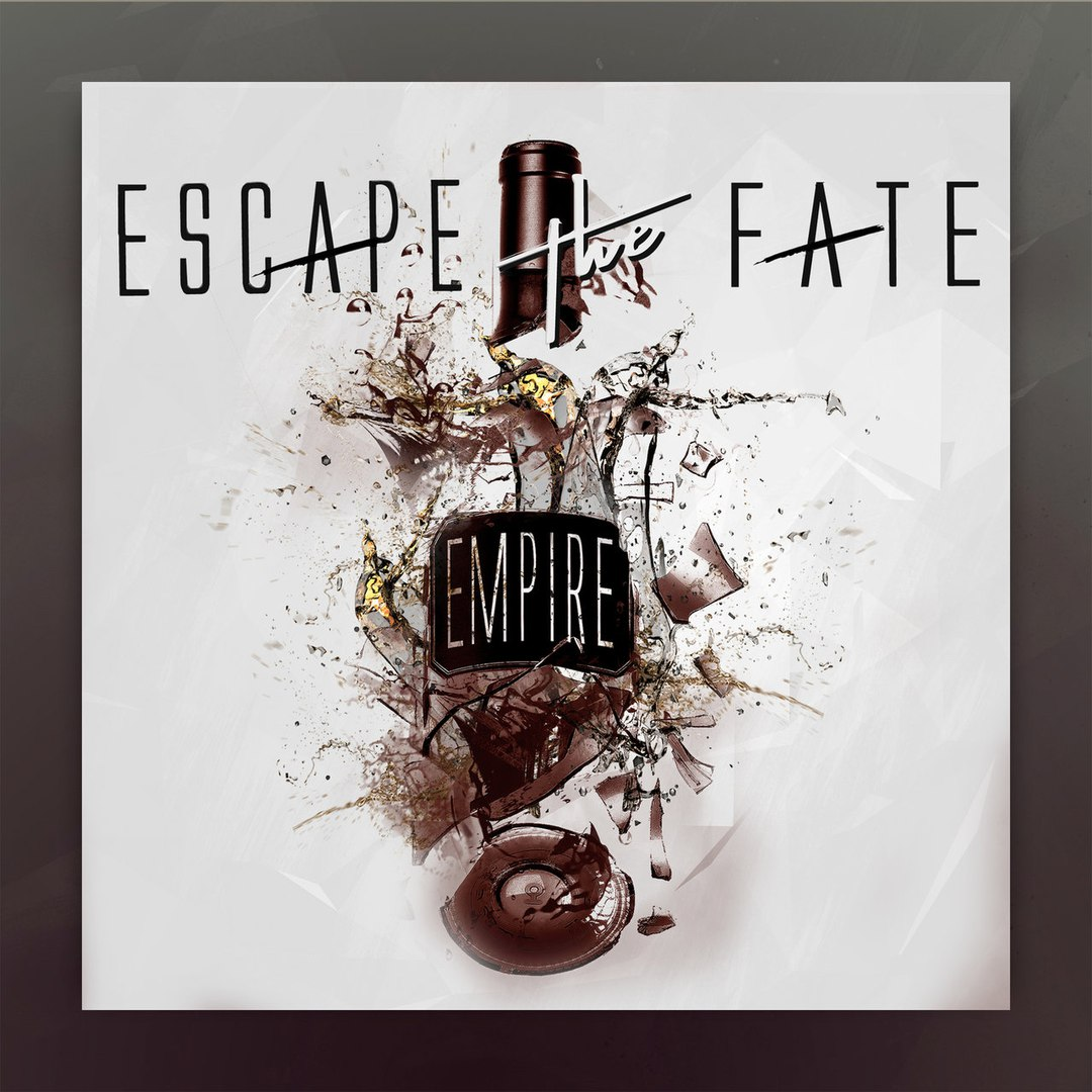 Escape The Fate - Empire [Single] (2017)