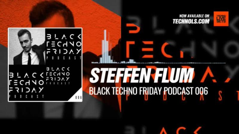 Steffen Flum - Black TECHNO Friday Podcast 006 (Absolut Techno) 29-12-2017 Music Periscope Techno