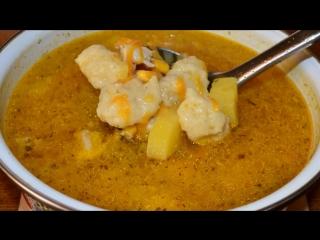 Суп с сырными клёцками(галушками)-вкуснющий и ароматный