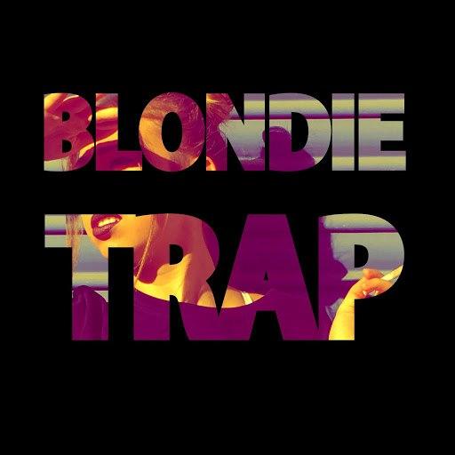 Blondie альбом Trap