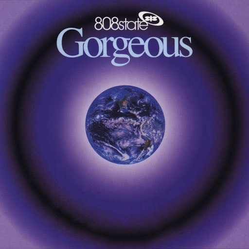 808 State альбом Gorgeous (Deluxe Edition)