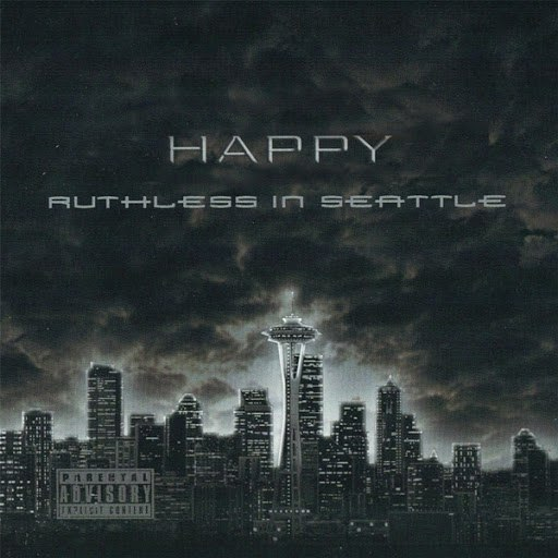 Happy альбом Ruthless in Seattle