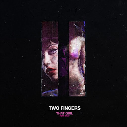Two Fingers альбом That Girl (feat Sway)