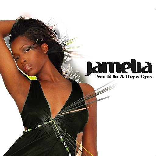 Jamelia альбом See It In A Boy's Eyes