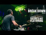 The Break Down Series - Cyrus Bolooki Plays Failure's Not Flattering