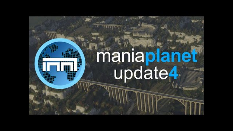 ManiaPlanet 4 (Update Trailer)