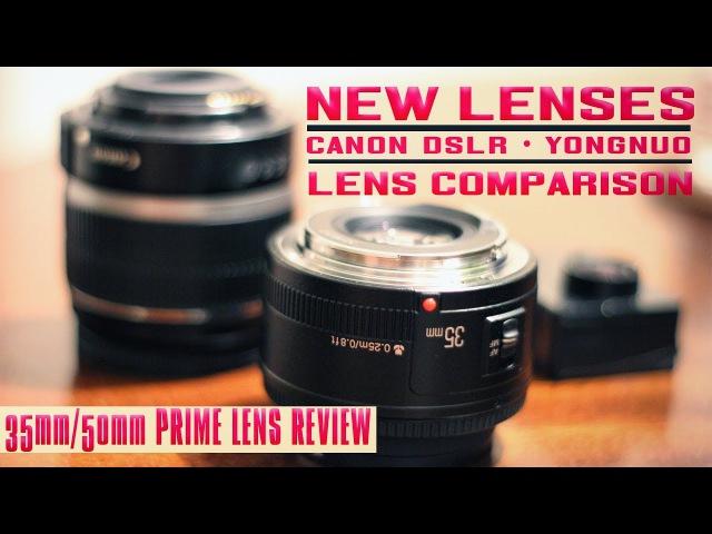NEW LENSES Canon DSLR Yongnuo 35 50mm Prime Lens Review